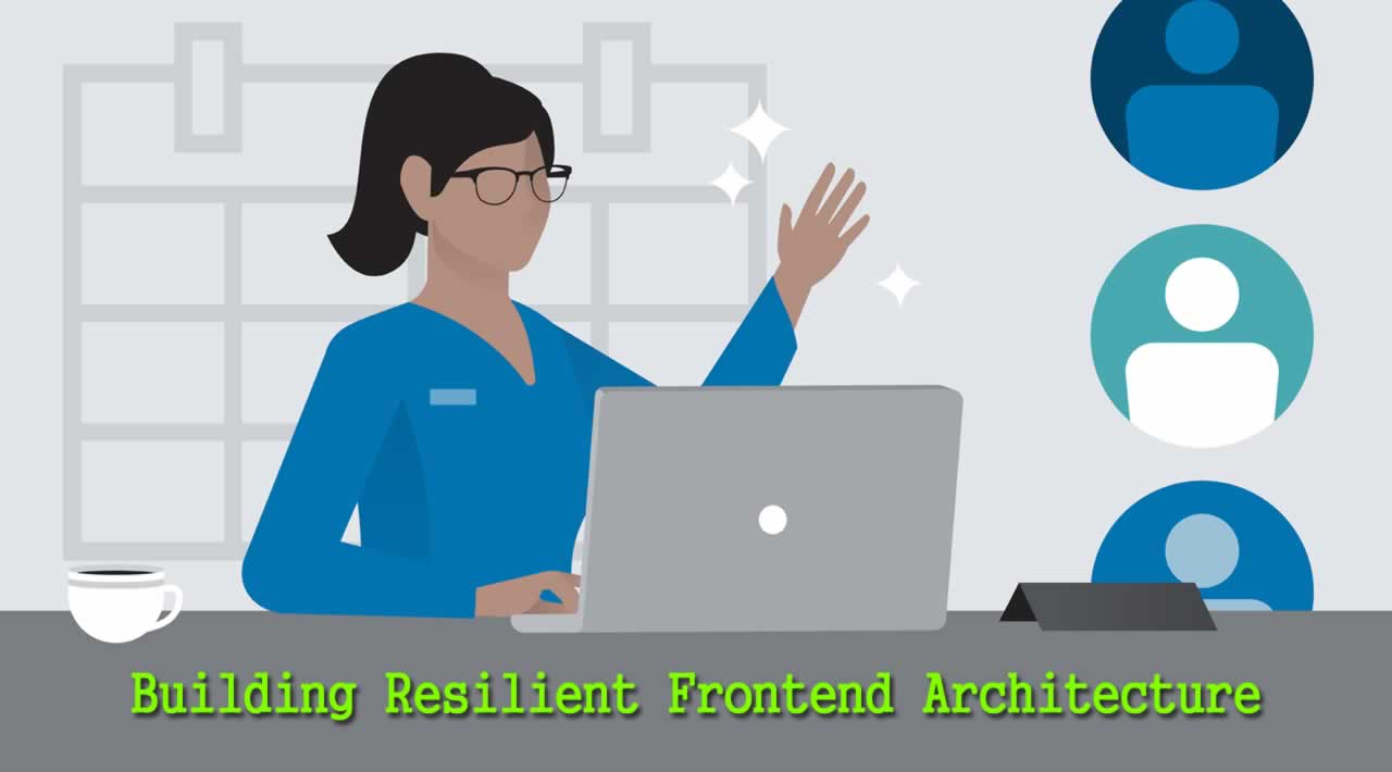 Building Resilient Frontend Architecture