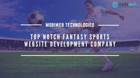 Top Notch Fantasy Sports Website Development Company