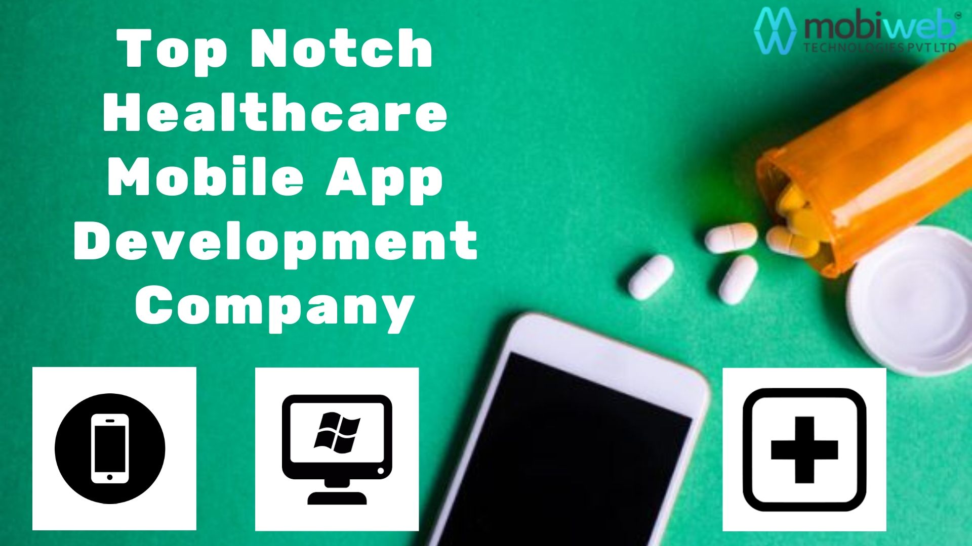 Top Notch Healthcare Mobile App Development Company