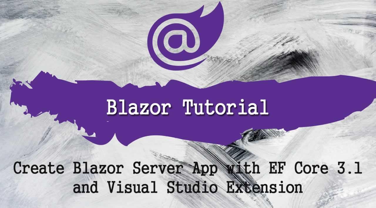Create Blazor Server App with EF Core 3.1 and Visual Studio Extension