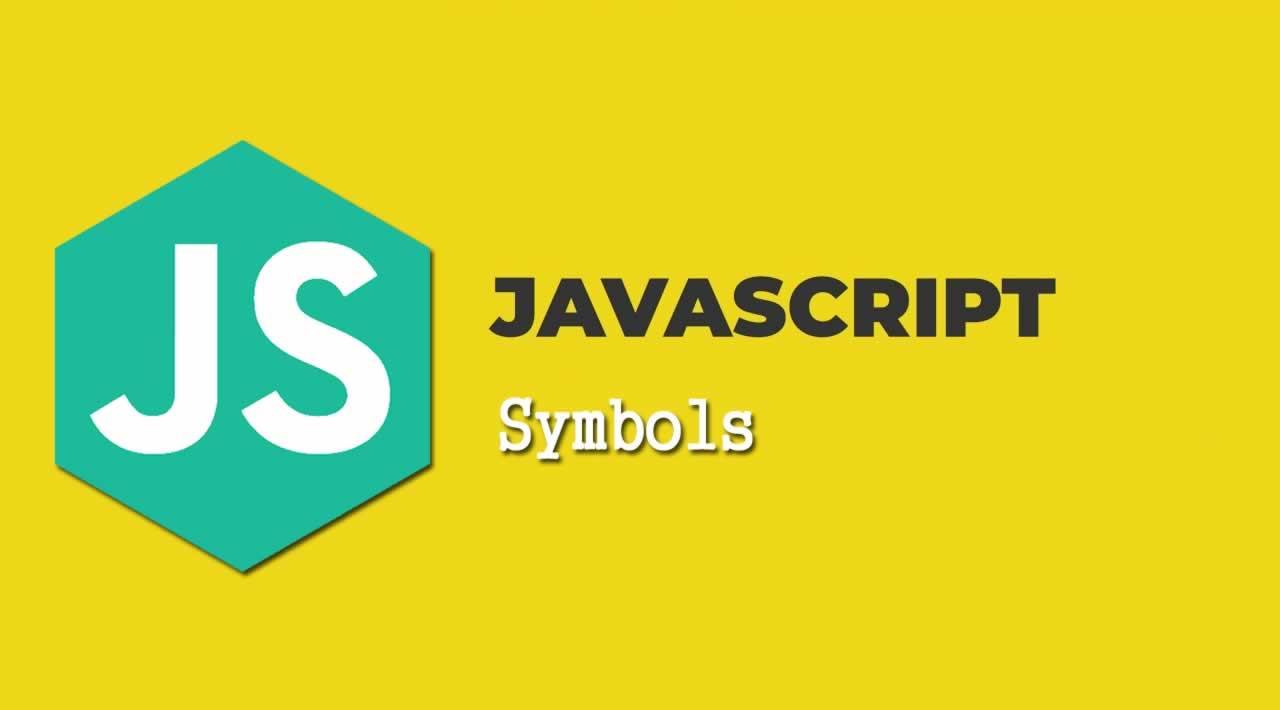 Understanding JavaScript Symbols