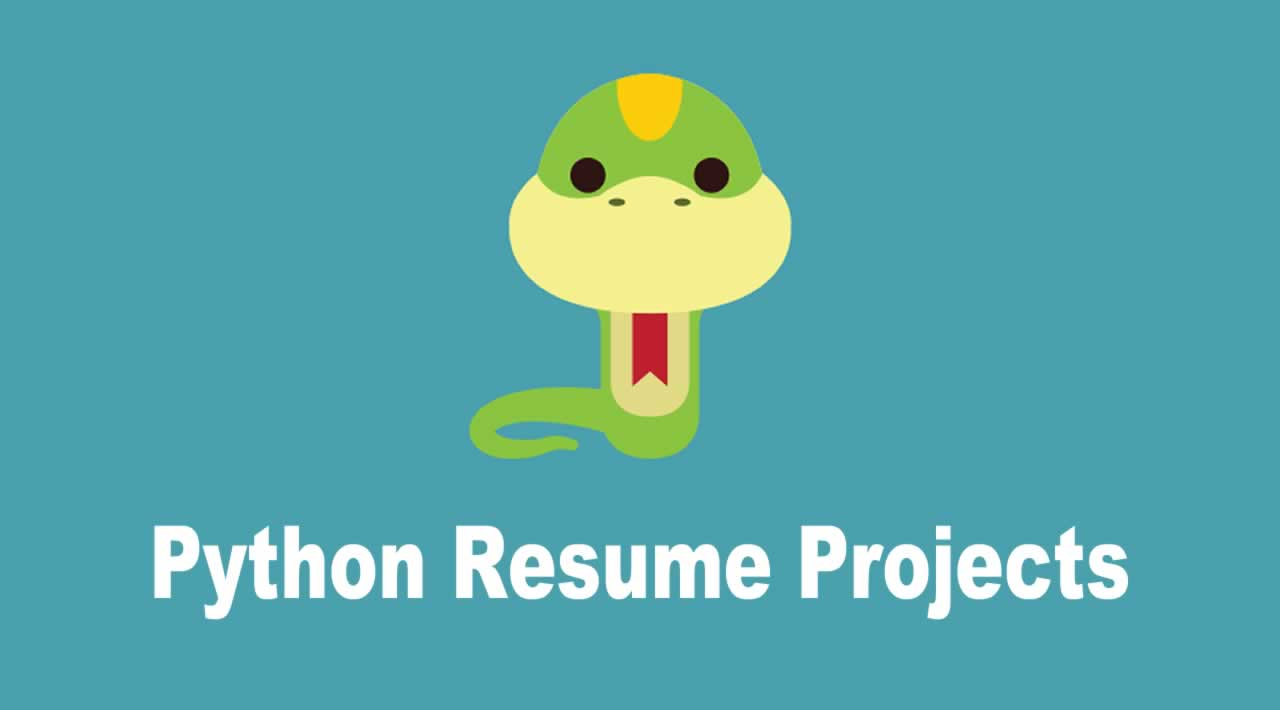 Python Resume Projects | Python for Beginners