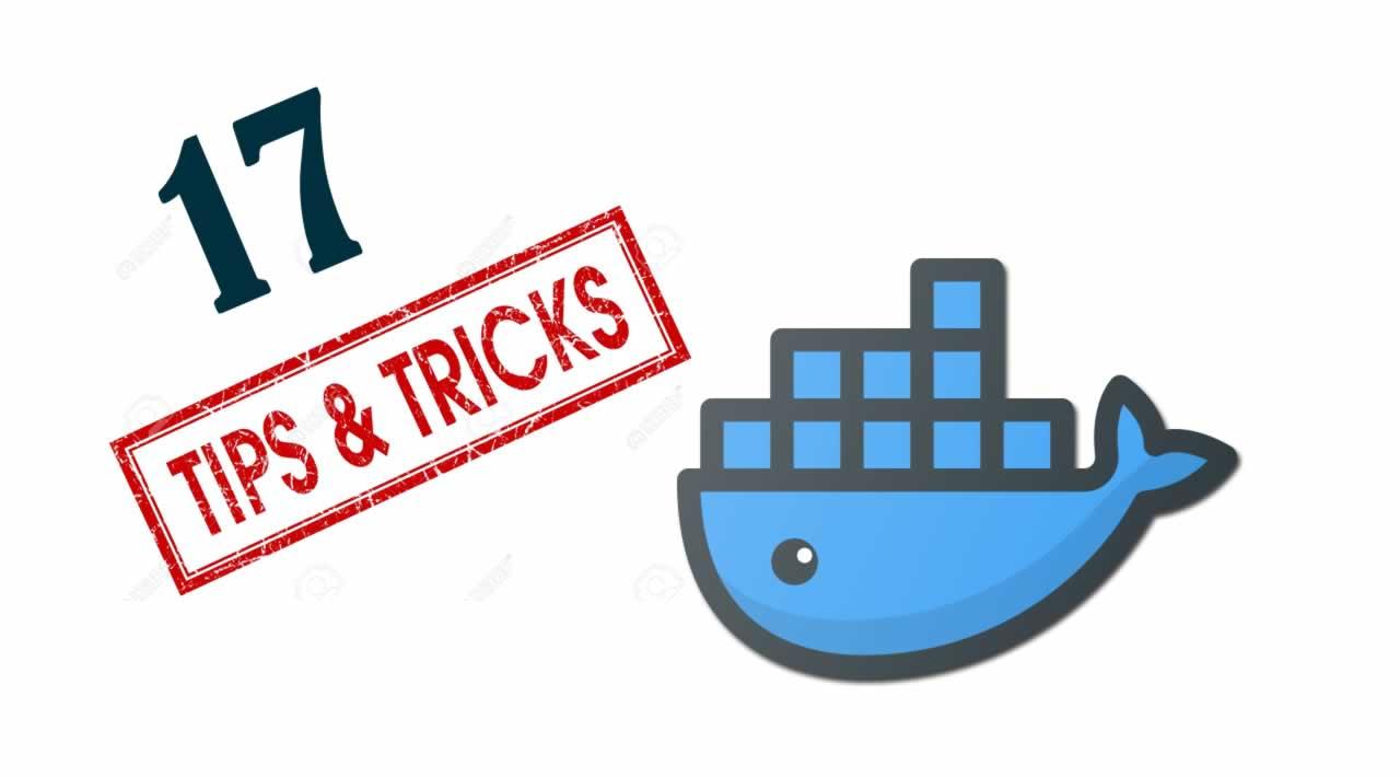 Top 17 Tips and Tricks   Docker
