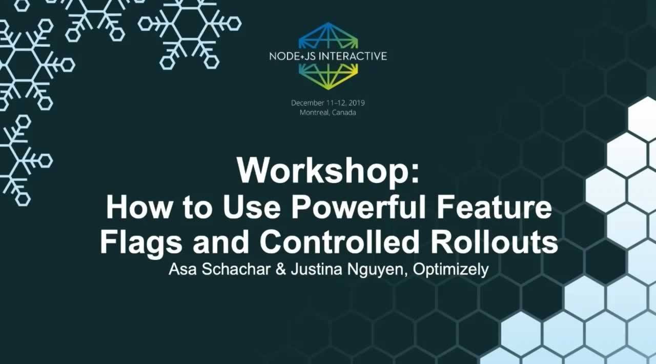 Workshop: How to Use Powerful Feature Flags and Controlled Rollouts