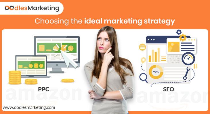 Amazon SEO vs Amazon PPC | Choosing the Ideal Marketing Strategy