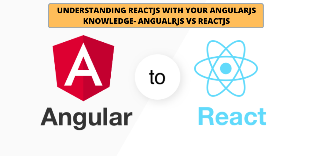 Do you know Angular and want to learn React?