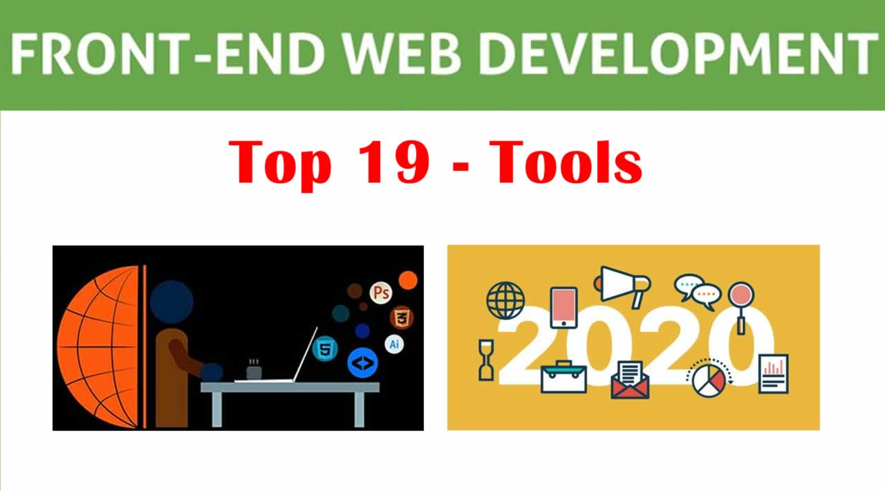 Top 19 Front-End Web Development Tools to Consider in 2020