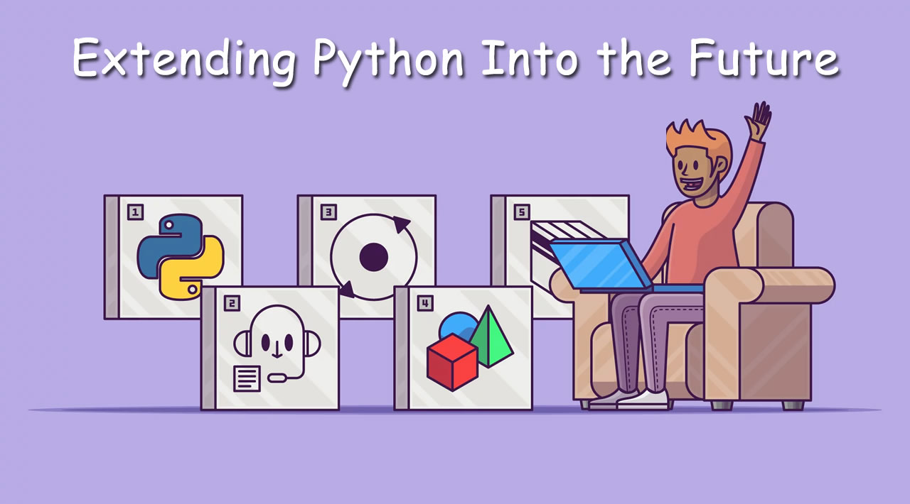 Extending Python Into the Future