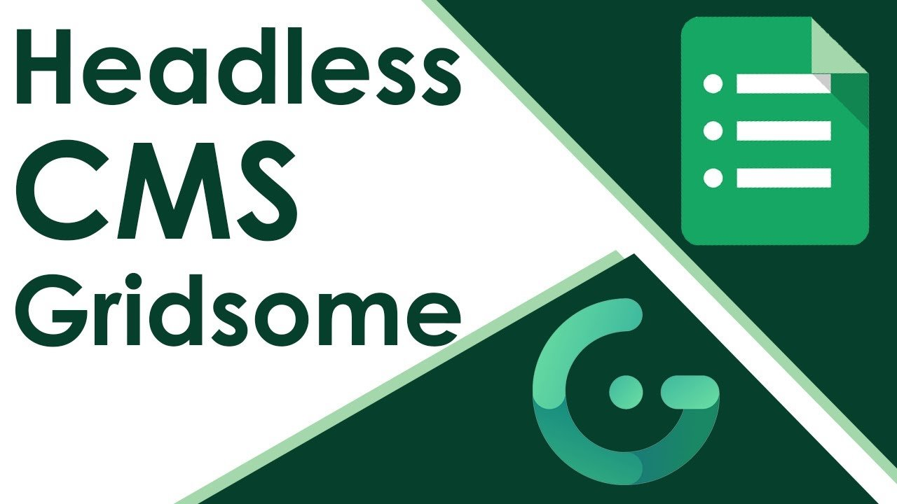 Gridsome Headless CMS Tutorial With Google Sheets