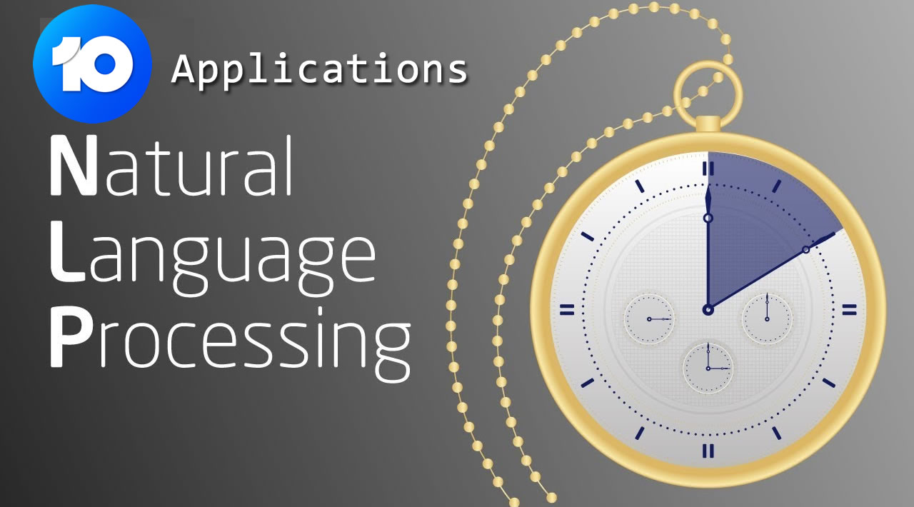 Top 10 Applications of Natural Language Processing (NLP)