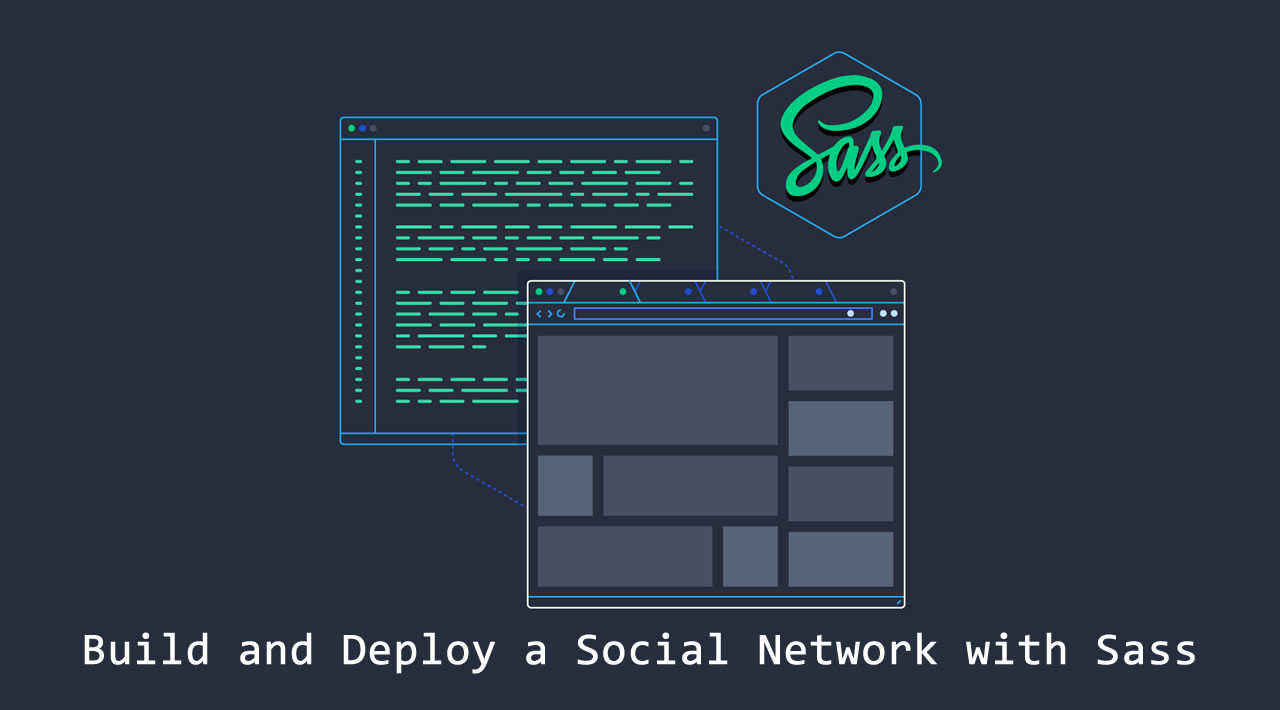 Build and Deploy a Social Network with Sass