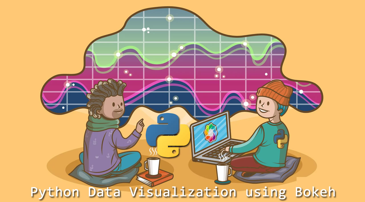 Get started with Python Data Visualization using Bokeh Library