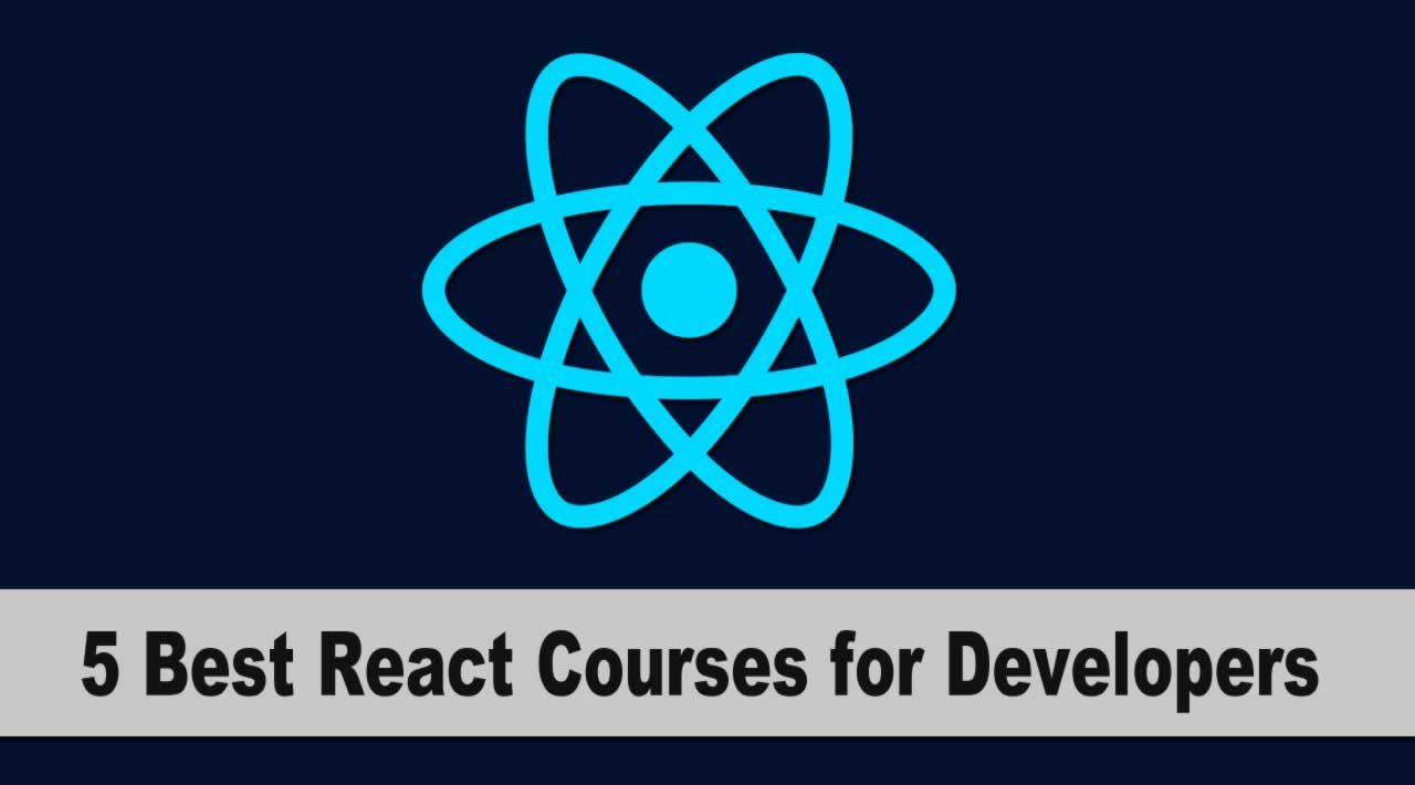 5 Best React courses for Developers