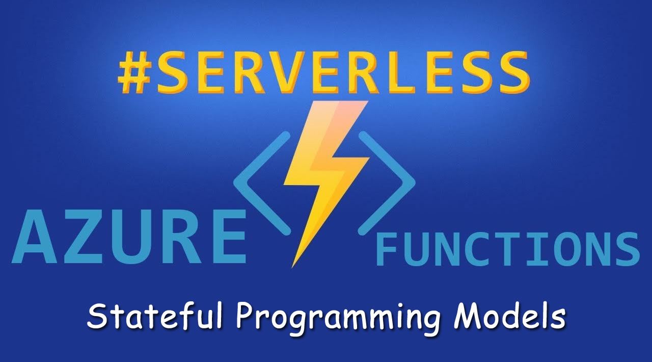 Stateful Programming Models in Serverless Functions