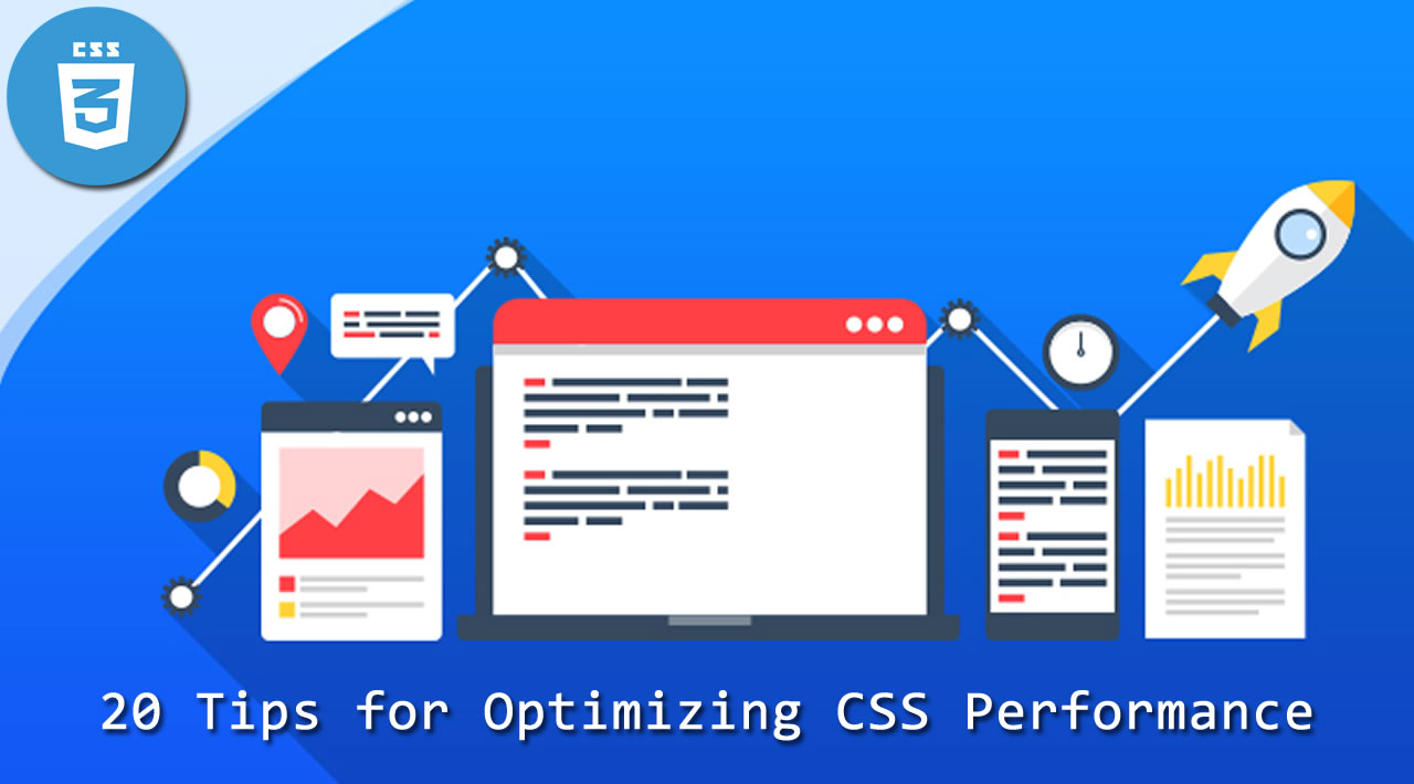 20 Tips for Optimizing CSS Performance