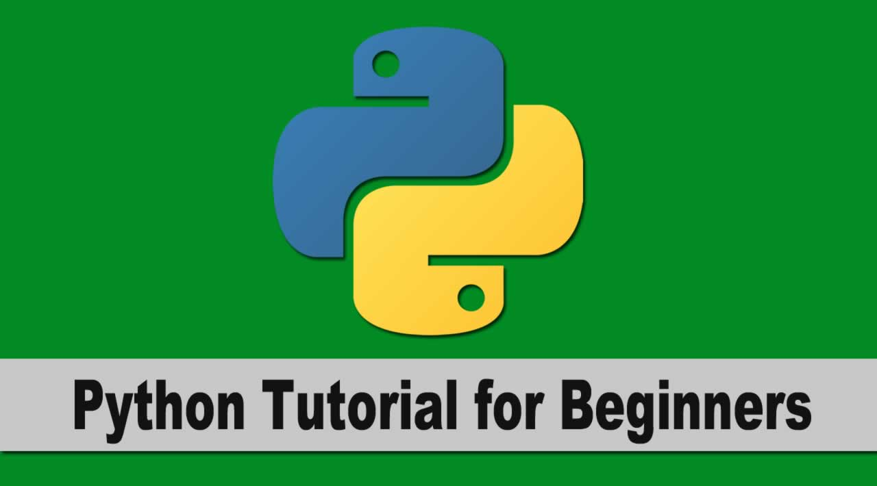 Python Tutorial for Beginners [ Full Course 2020 ]