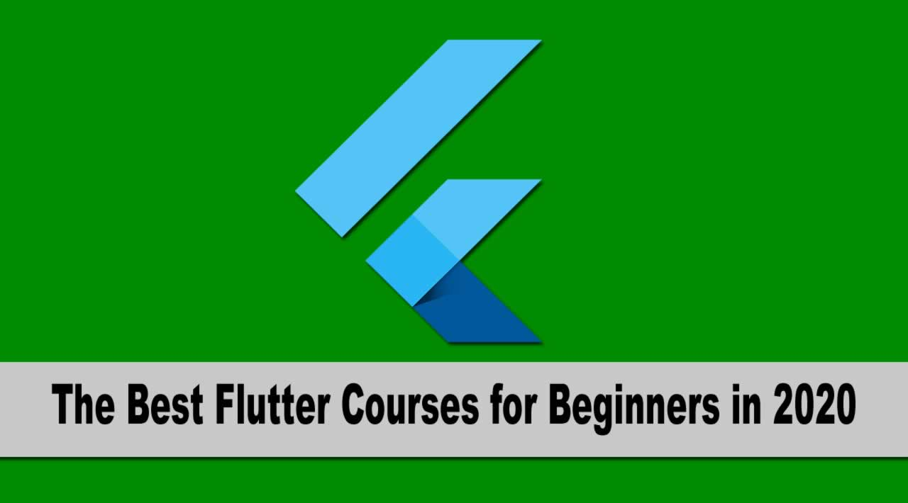 The Best Flutter Courses for Beginners in 2020