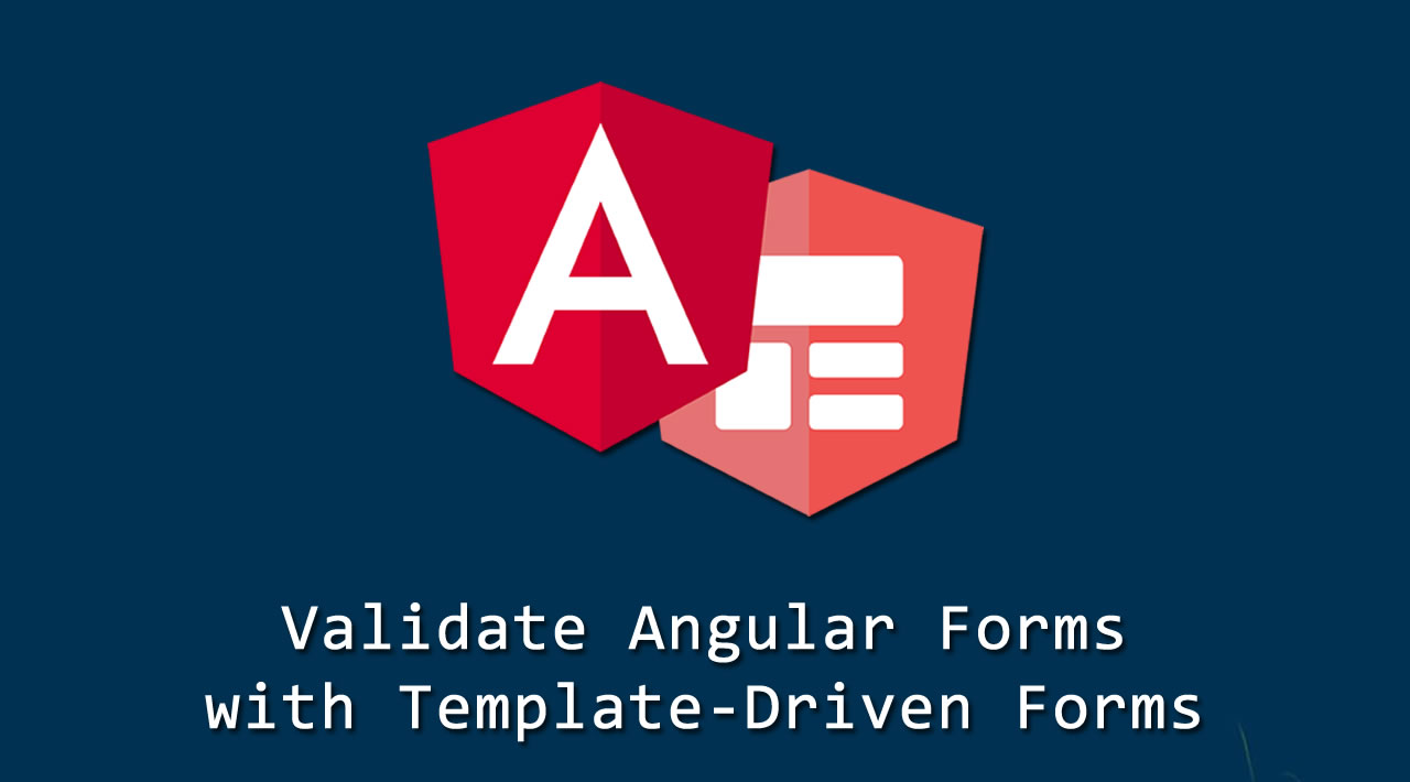 How to Validate Angular Forms with Template-Driven Forms