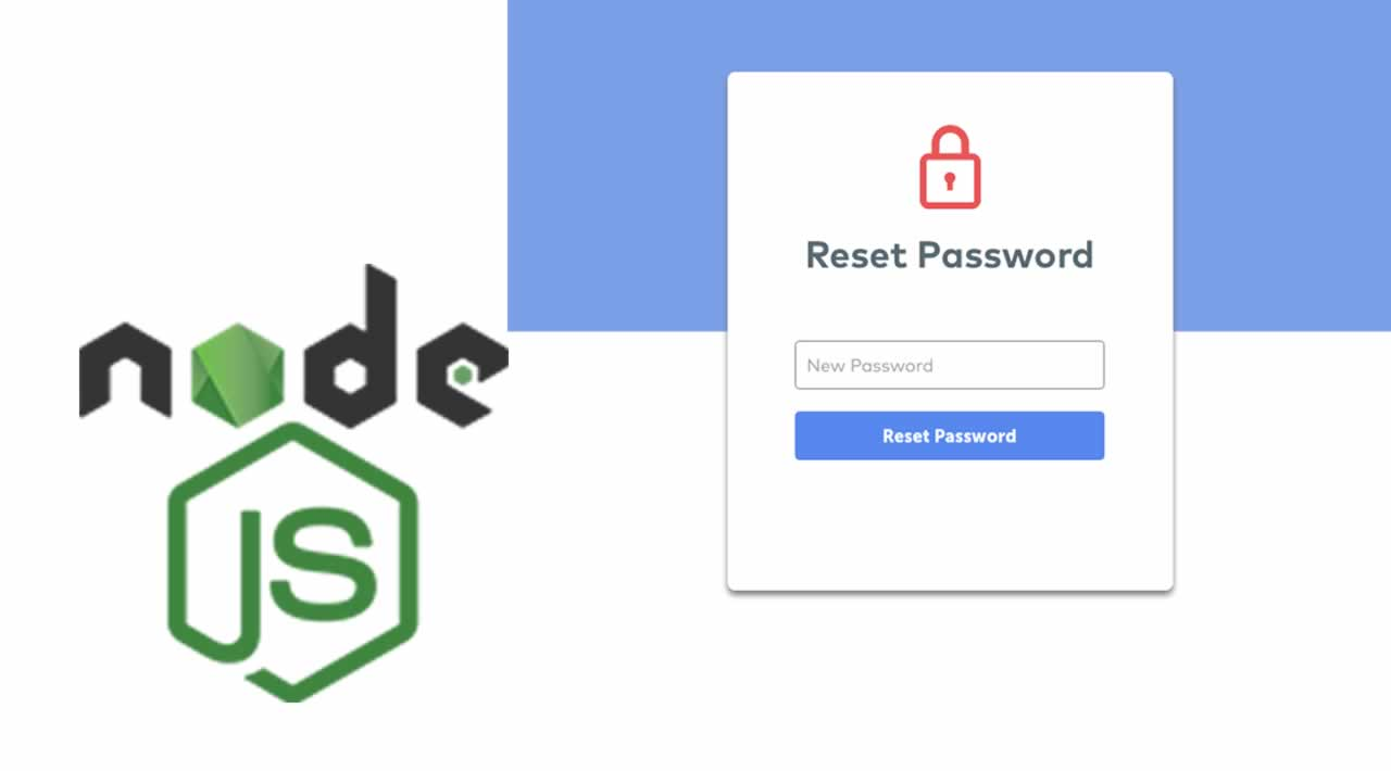 Implement Reset Password in Node.js with 4 step
