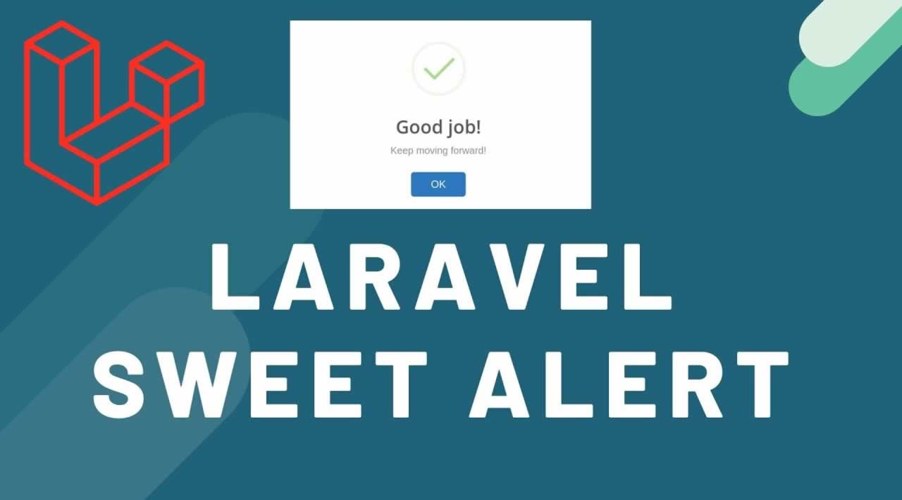 Laravel Sweet Alert | How to use the SweetAlert package in Laravel PHP