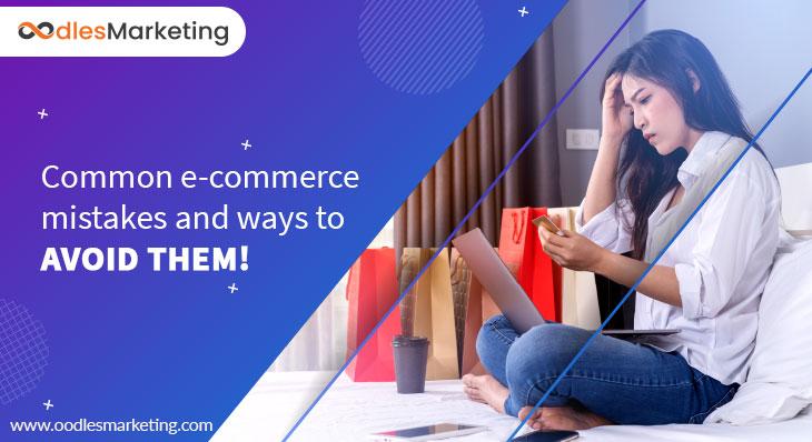 Avoiding Common E-Commerce Mistakes for Better Visibility