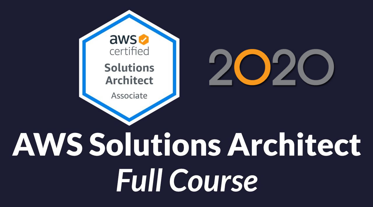 AWS Certified Solutions Architect Associate 2020 (PASS THE EXAM!)