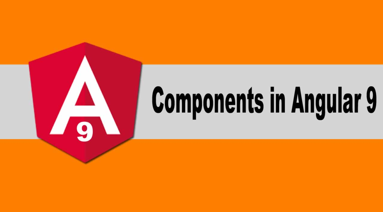 How to Create Components in Angular 9