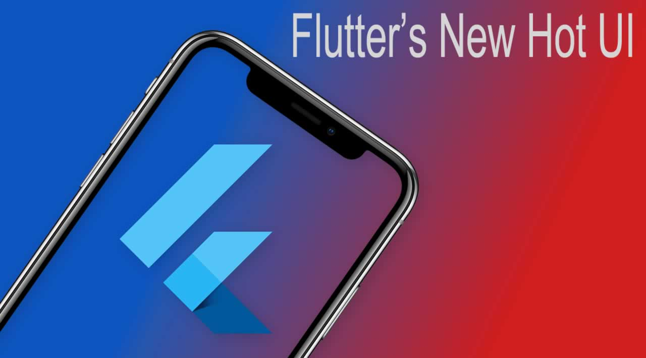 Introducing Flutter's New hot UI Tool