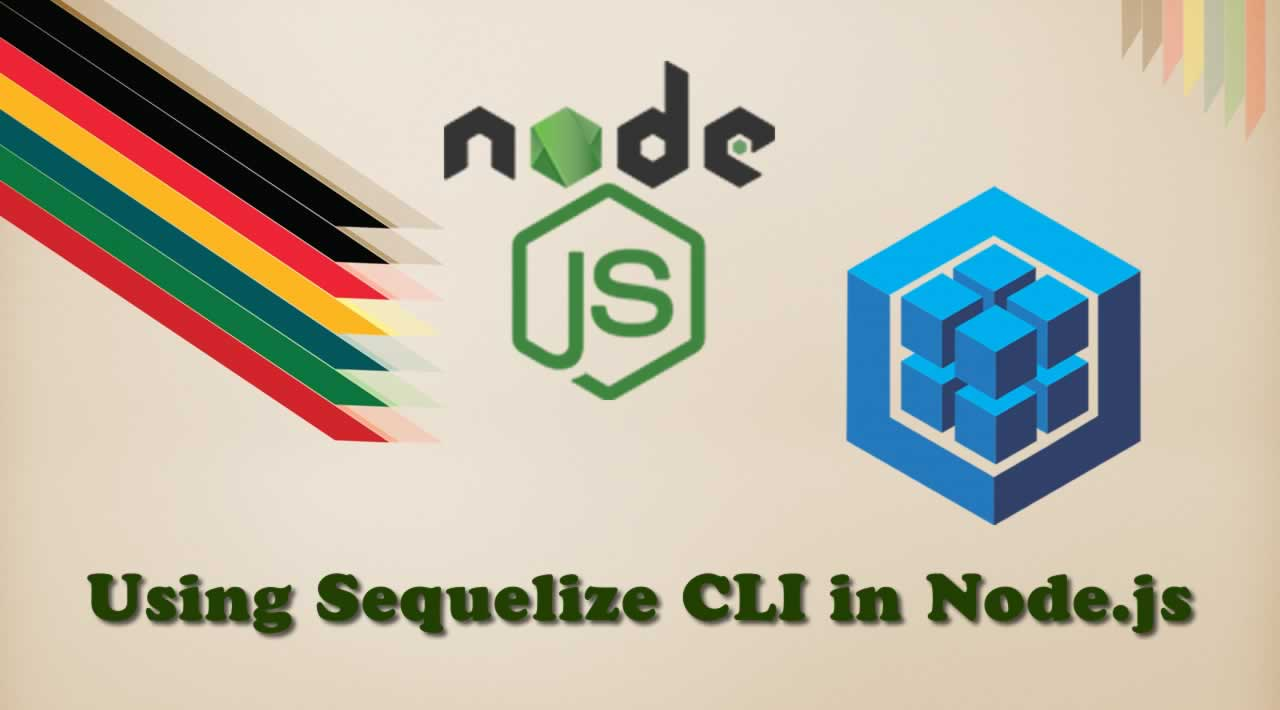 How to Install and Use Sequelize CLI in Node.js