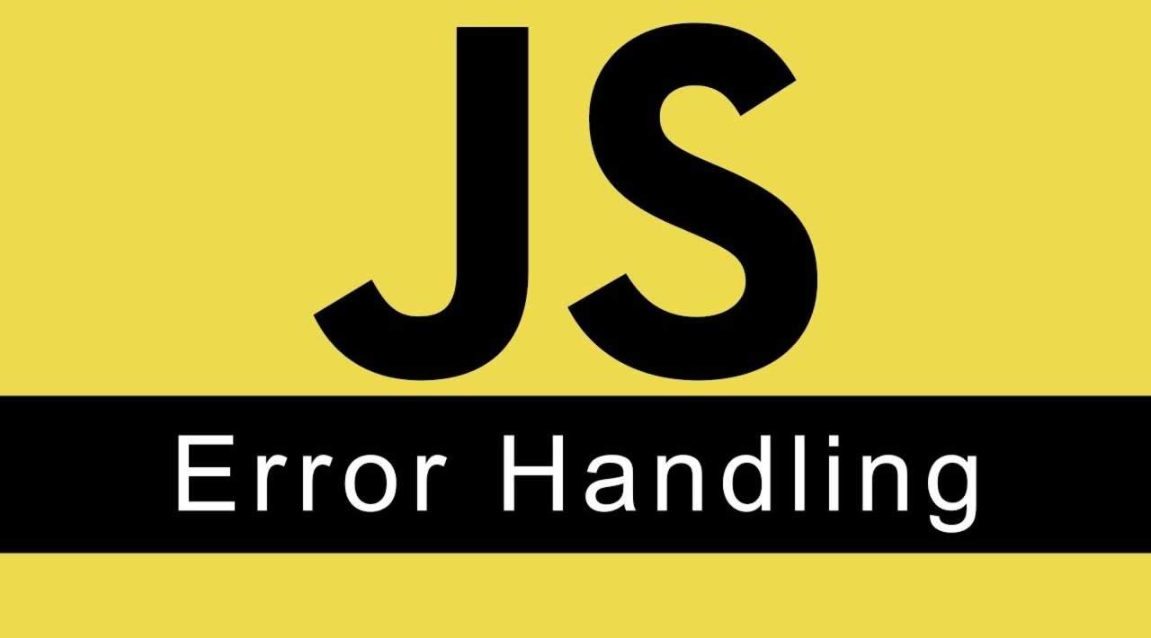 Basics of Error Handling in JavaScript | How to Handle Errors