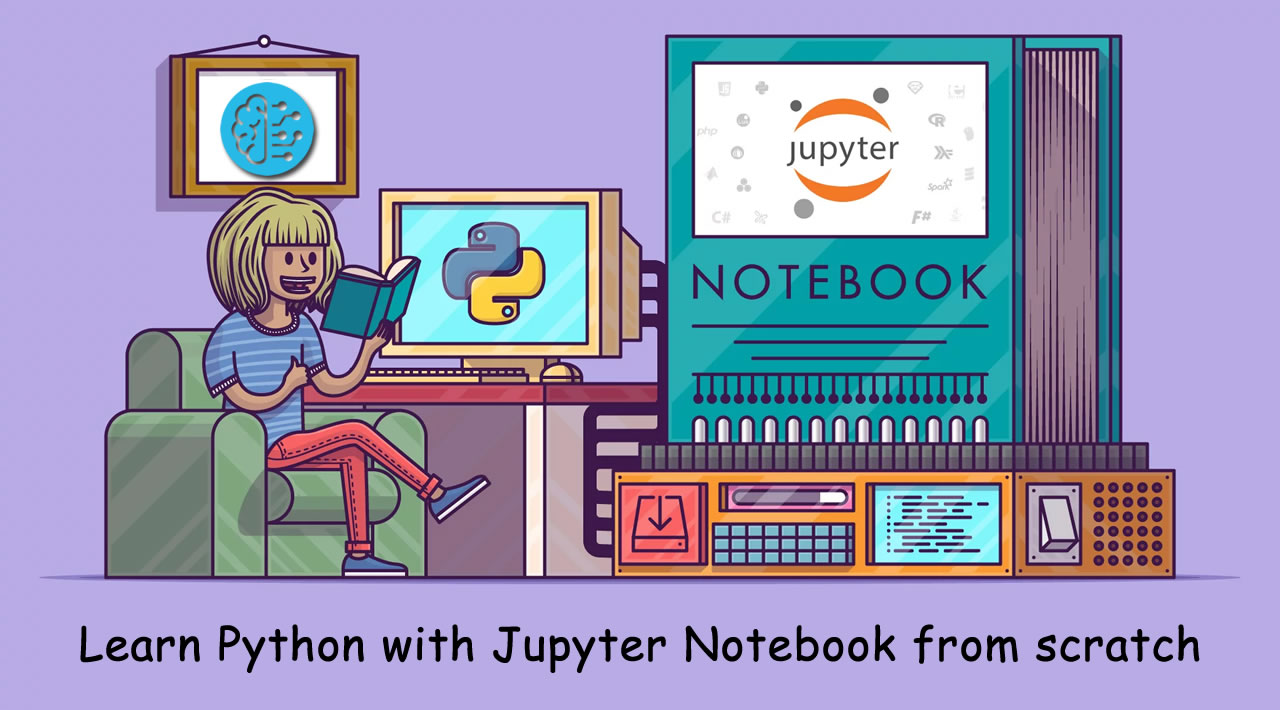Learn Python with Jupyter Notebook from Scratch