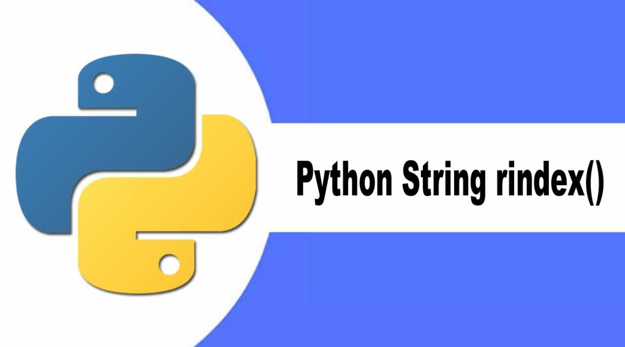 Introduction Python String rindex() Method with Example