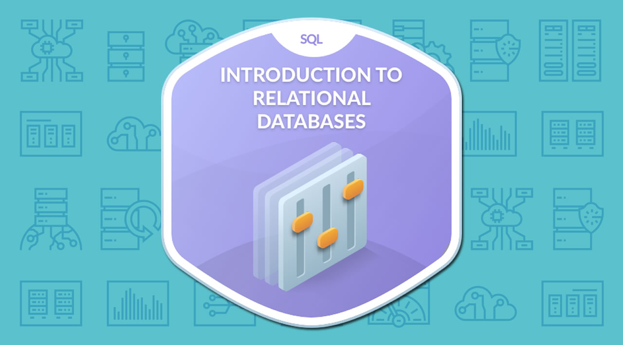Introduction to Relational Database and SQL