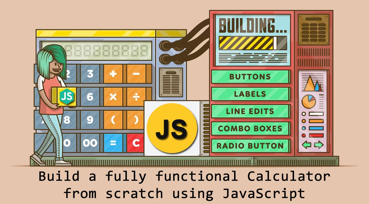 How to Build fully functional Calculator from scratch using JavaScript