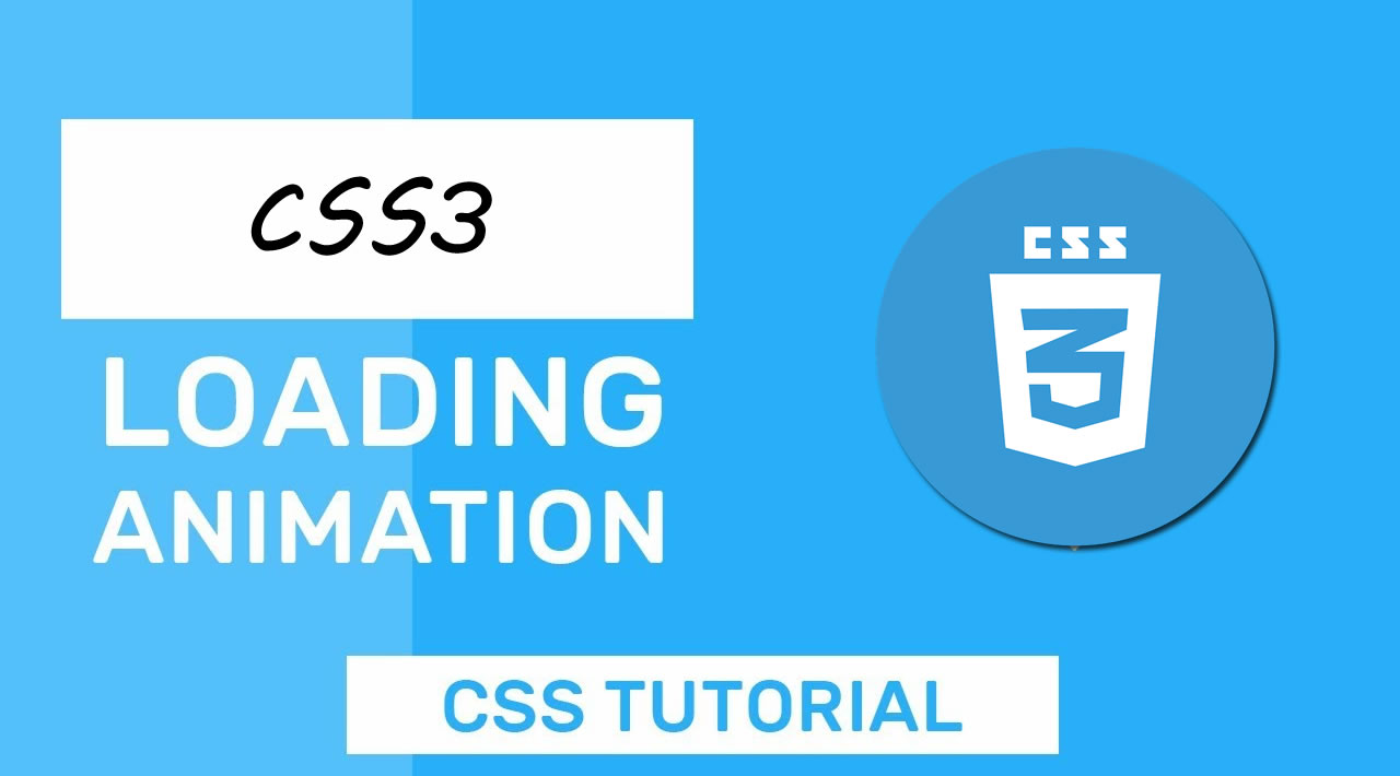 CSS3 Tutorial - Learn CSS3 Loading Animations