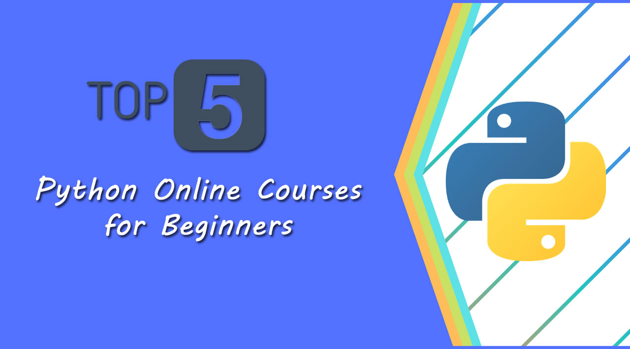 5 Python Online Courses for Beginners