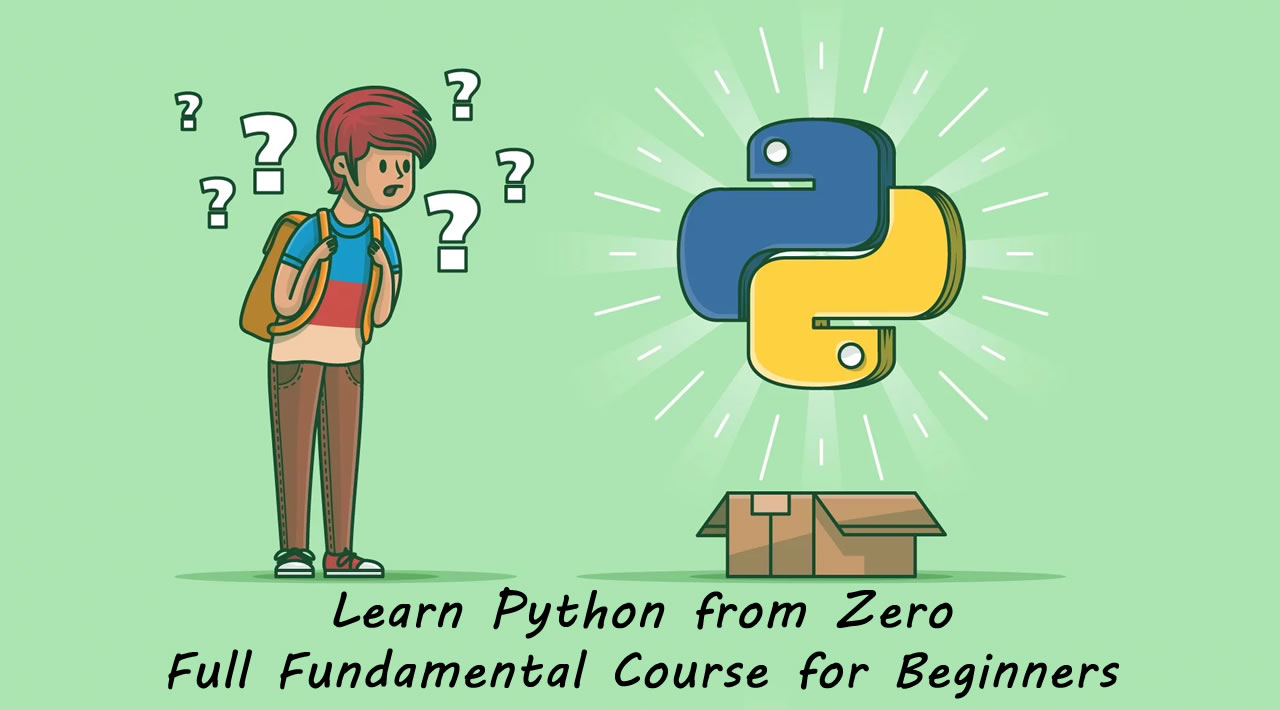 Learn Python from Zero - Full Fundamental Course for Beginners