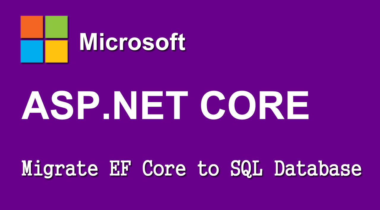 Migrate Entity Framework Core to SQL Database on Startup