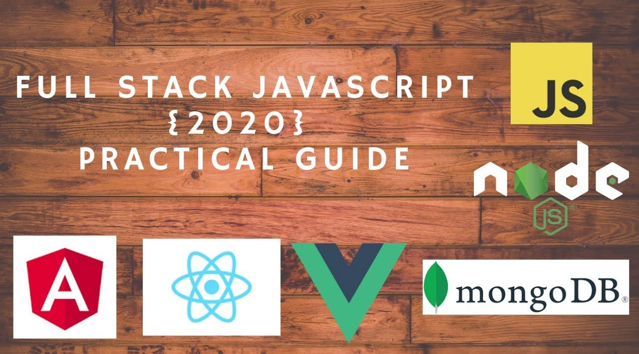 Becoming a Full Stack JavaScript Developer in 2020