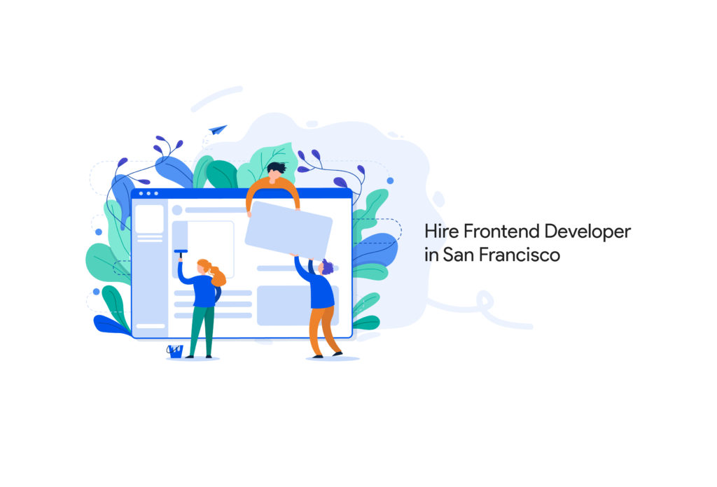 Hire Frontend Developer in San Francisco