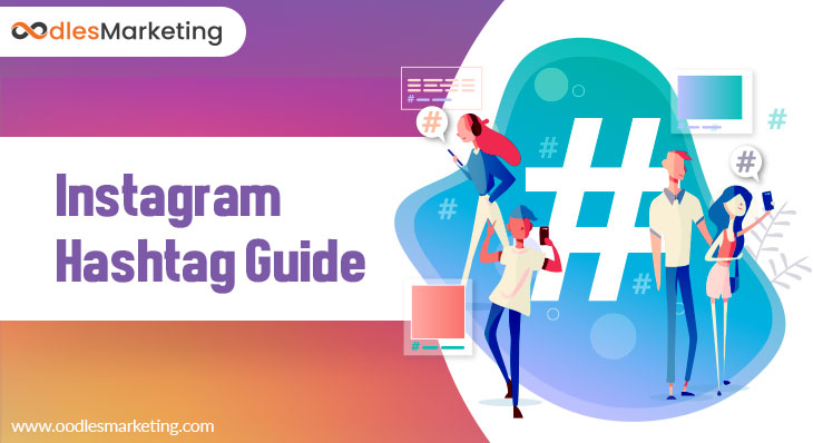 Instagram hashtag Guide: Tips And Tricks To Use Them