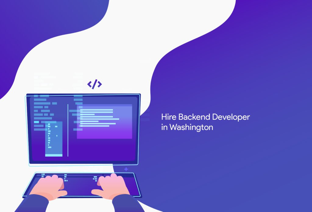 Hire Backend Developer in Washington