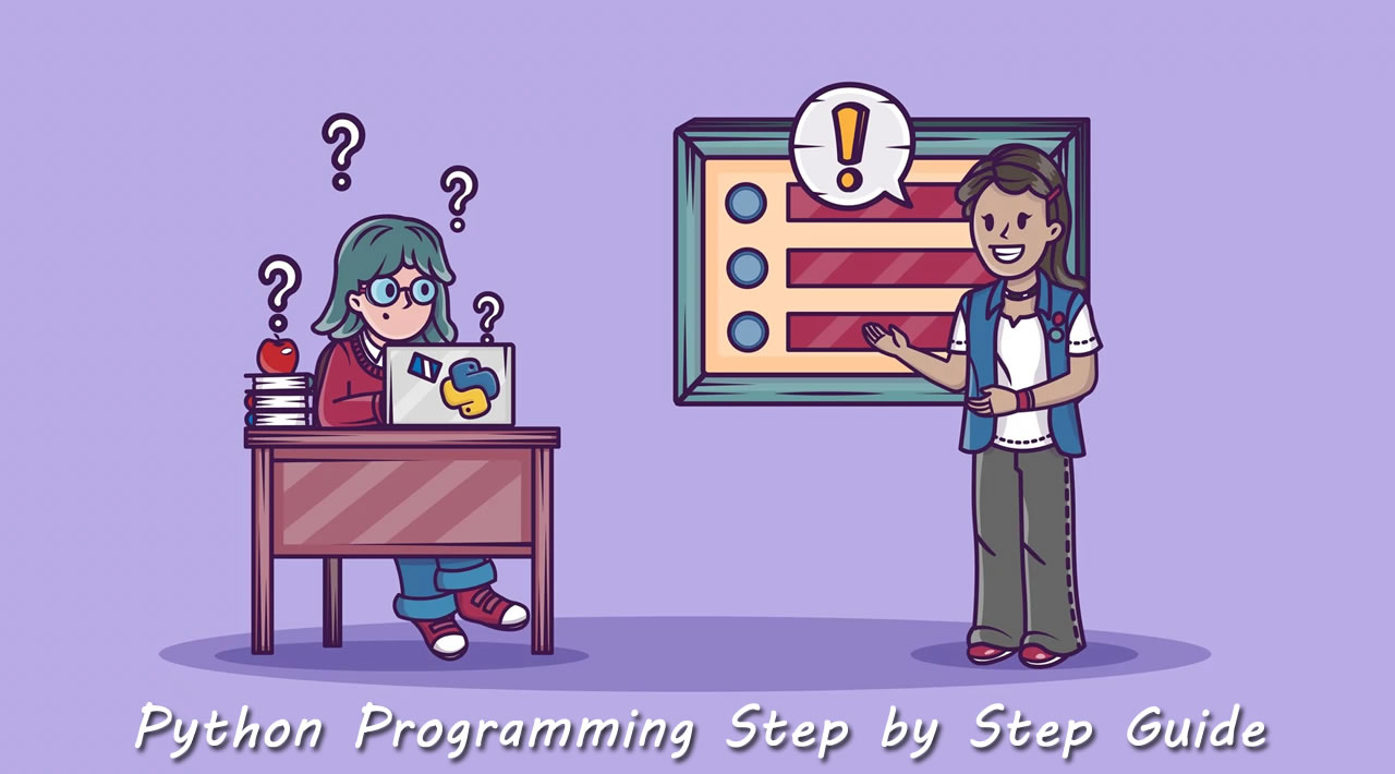 Python Programming Step by Step Guide