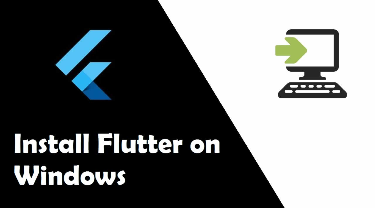 How To Install Flutter In Windows