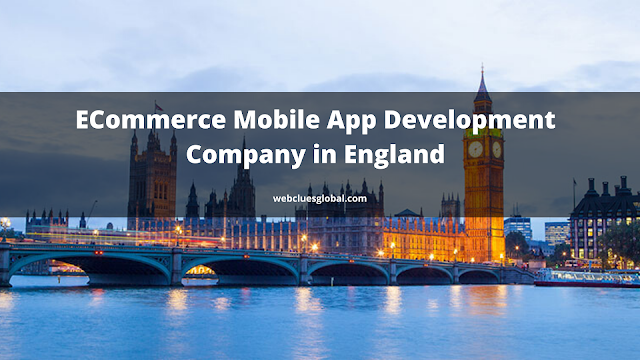 ECommerce Mobile App Development Company in England