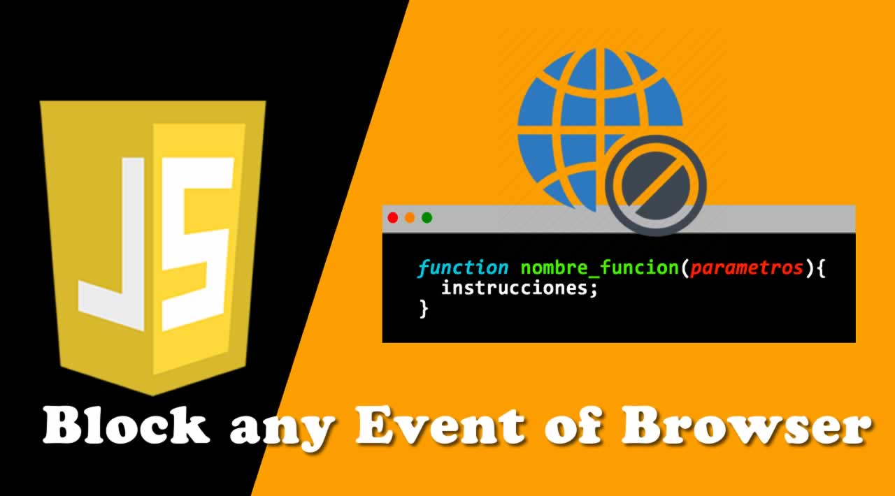 Block any Event of Browser using Javascript codes
