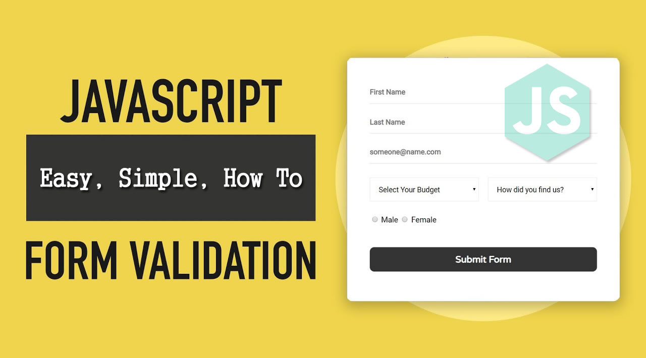 JavaScript Form Validation - Easy, Simple, How To