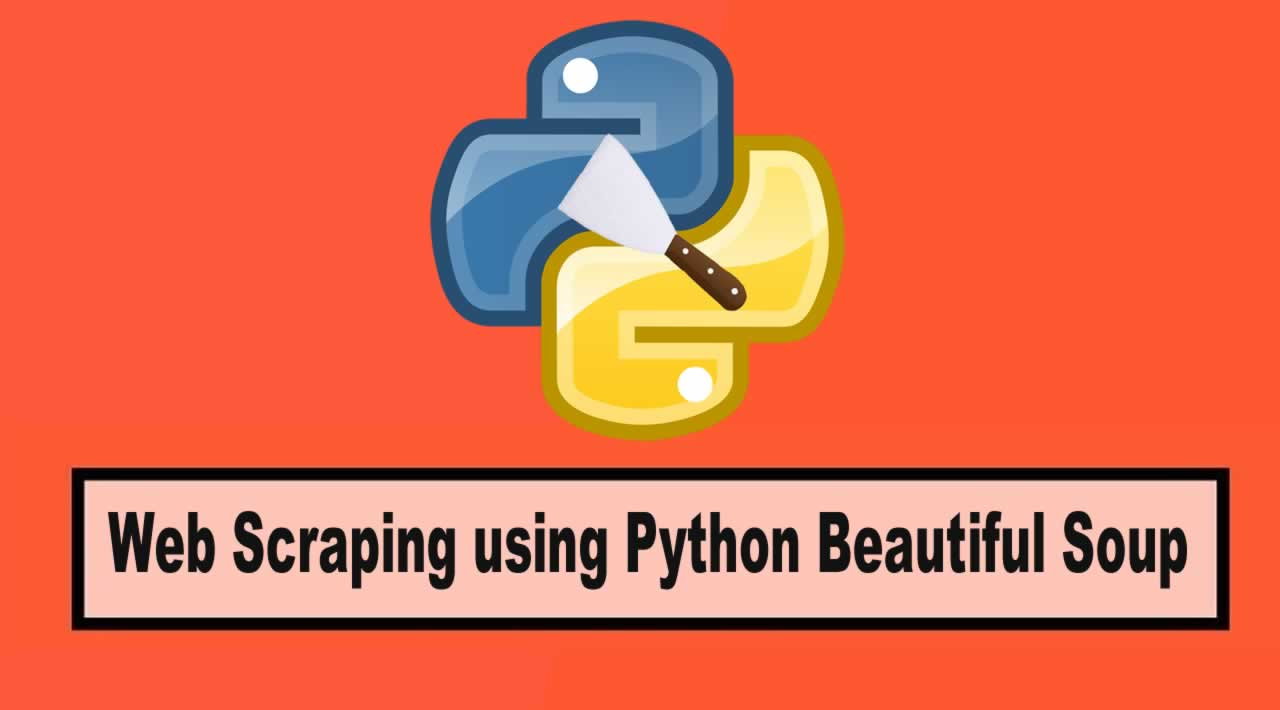 Web Scraping using Python Beautiful Soup