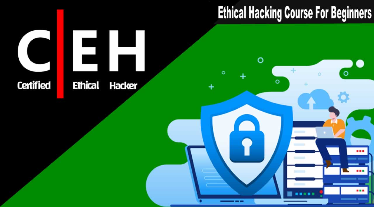 Ethical Hacking Course For Beginners | Certified Ethical Hacker Course