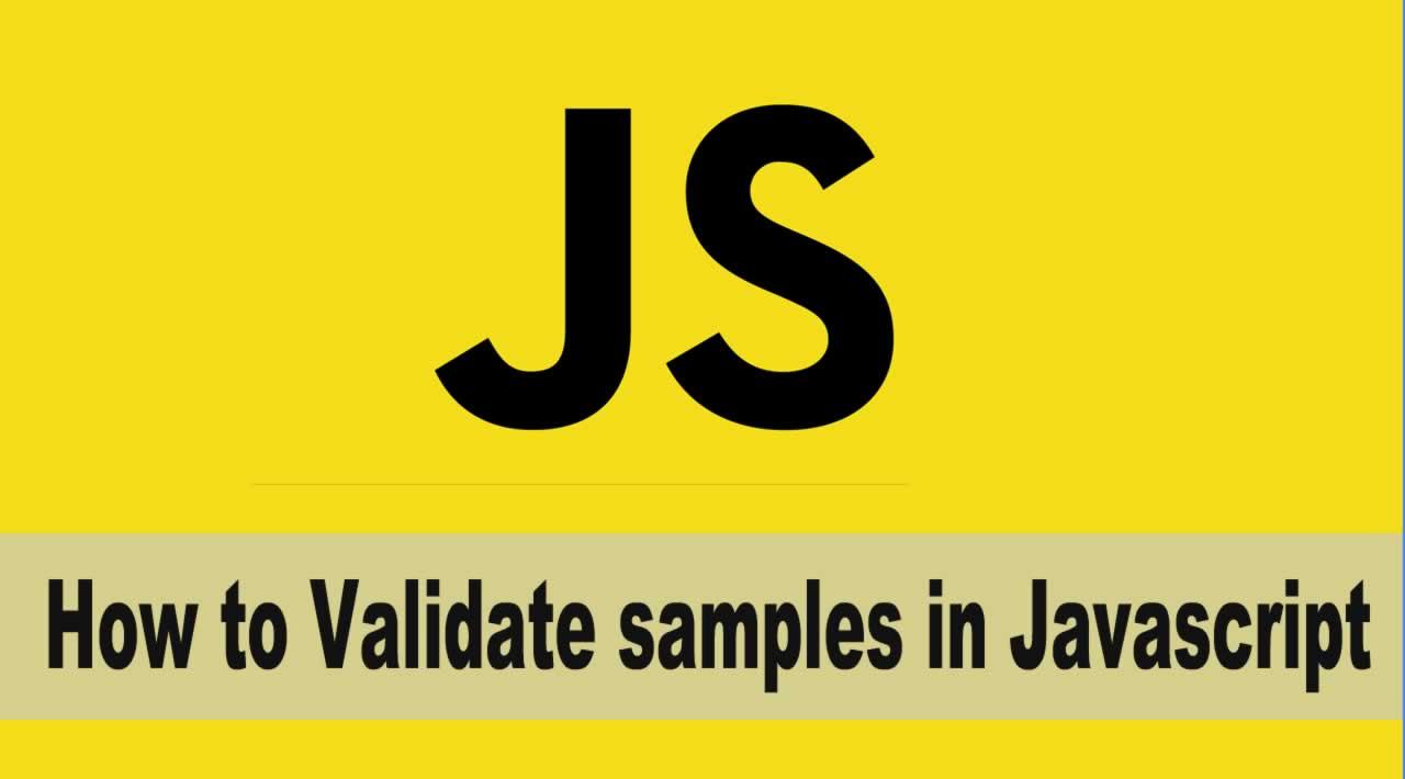 How to Validate samples in Javascript